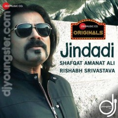 Jindadi song download by Shafqat Amanat Ali