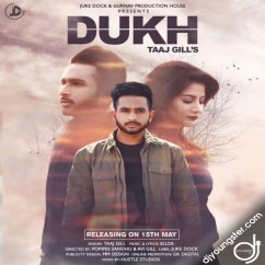 Dukh song download by Taaj Gill