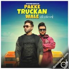 Pakke Truckan Wale song download by Nishawn Bhullar