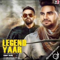 Legend Yaar song download by Sunny Mann