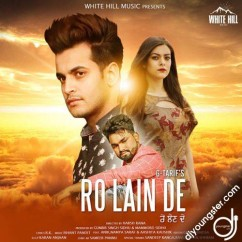 Ro Lain De song download by G Tarif