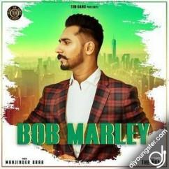 Bob Marley song download by Manjinder Brar