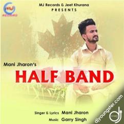 Half Band song download by Mani Jharon