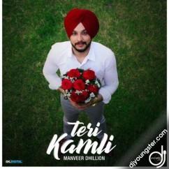Teri Kamli song download by Manveer Dhillon
