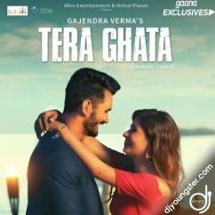 Tera Ghata song download by Gajendra Verma
