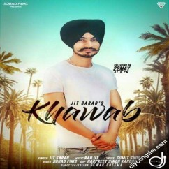Khawab song download by Jit Sarab