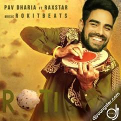 Roti song download by Pav Dharia,Raxstar