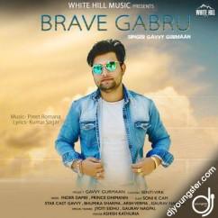 Brave Gabru song download by Gavvy Gurmaan