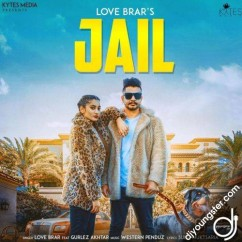 Jail song download by Love Brar