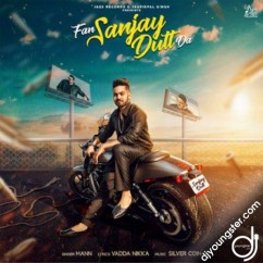 Fan Sanjay Dutt Da song download by Mann