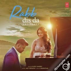 Rabb Dis Da Unplugged song download by Kapil Sahdev