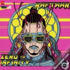 Zero to Infinity song download by Raftaar