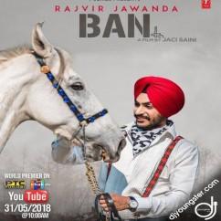 Ban song download by Rajvir Jawanda
