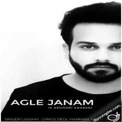 Agle Janam song download by Lakshh