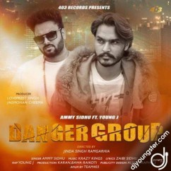 Danger Group song download by Ammy Sidhu