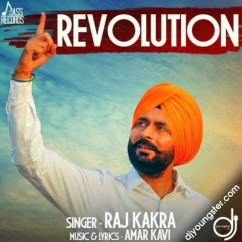 Revolution song download by Raj Kakra