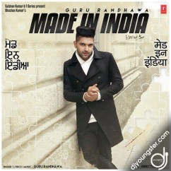 Made In India song download by Guru Randhawa