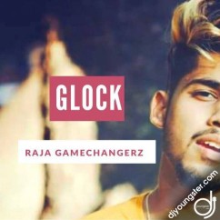 Glock song download by Raja Game Changerz