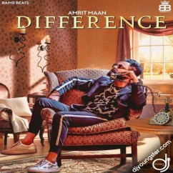 Difference song download by Amrit Maan