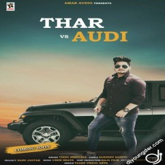 Thar Vs Audi song download by Vishu Mirpuria