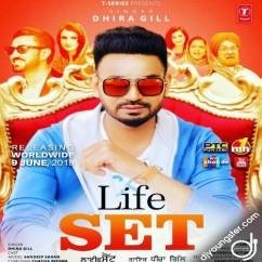 Life Set Dhira Gill mp3