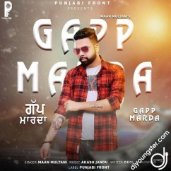 Gapp Marda song download by Maan Multani
