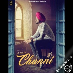 Chunni song download by R Nait