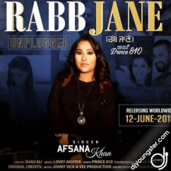 Rabb Jane Unplugged song download by Afsana Khan,Garry Sandhu