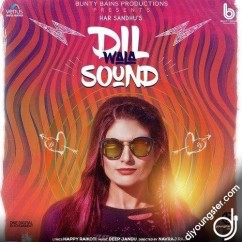 Dil Wala Sound song download by Har Sandhu
