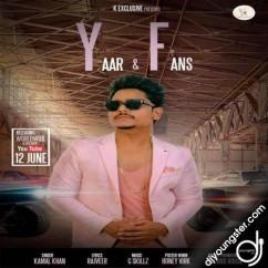 Yaar & Fans song download by Kamal Khan