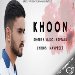 Khoon song download by Kaptaan