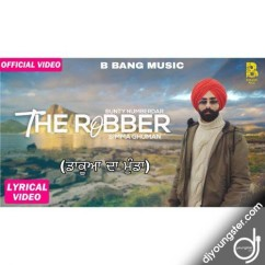 The Robber song download by Bunty Numberdar