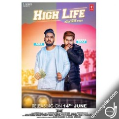 High Liife song download by Abhi