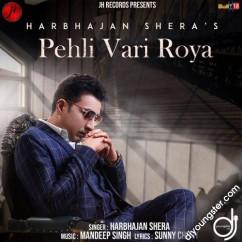 Pehli Vari Roya song download by Harbhajan Shera