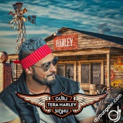 Tera Harley song download by Gurj Sidhu