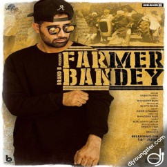 Farmer Bandey song download by Rabbi Pannu