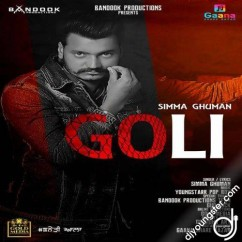 Goli song download by Simma Ghuman