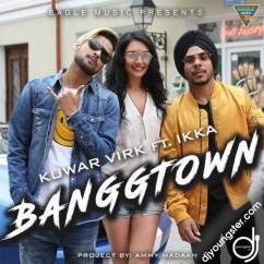Banggtown Kuwar Virk mp3
