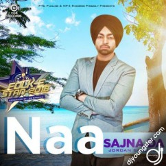Naa Sajna Da song download by Jordan Sandhu