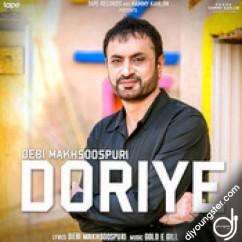 Doriye song download by Debi Makhsoospuri