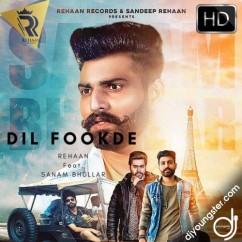 Dil Fookde song download by Sanam Bhullar