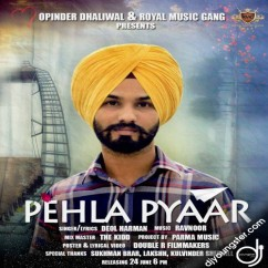 Pehla Pyaar song download by Deol Harman