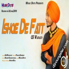 Ishqe De Fatt song download by GS Waraich