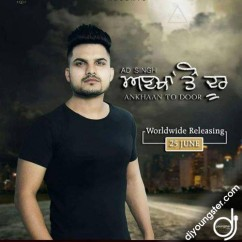 Ankhan To Door song download by AD Singh