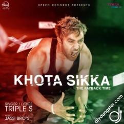 Khota Sikka song download by Triple S
