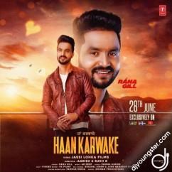 Haan Karwake song download by Rana Gill