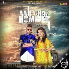 Aah Chak Hummer song download by Lucky Singh Durgapuria,Afsana Khan