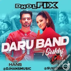 Daru Band Dhol Remix song download by Mankirt Aulakh