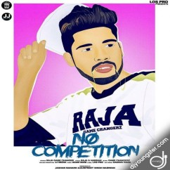 No Competetion song download by Raja Game Changerz