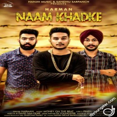 Naam Khadke song download by Harman